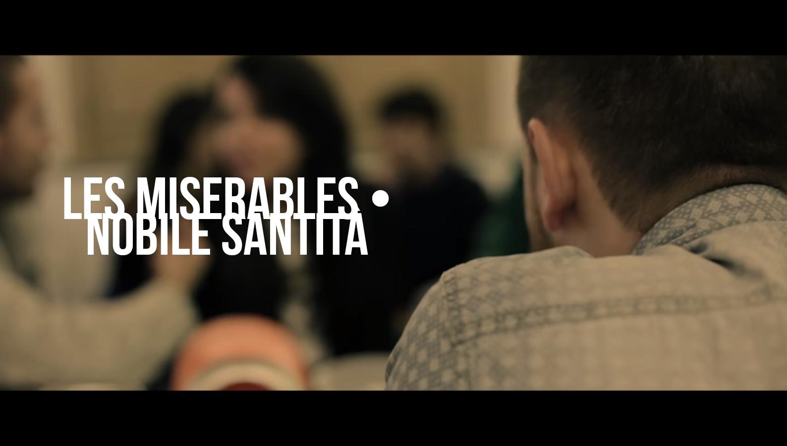 LES MISERABLES • Nobile Santità • Official Video