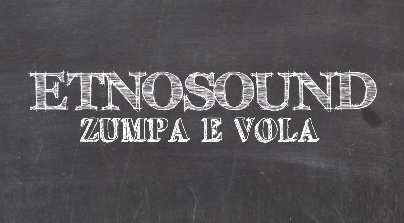 Zumpa e Vola – Official Video – ETNOSOUND