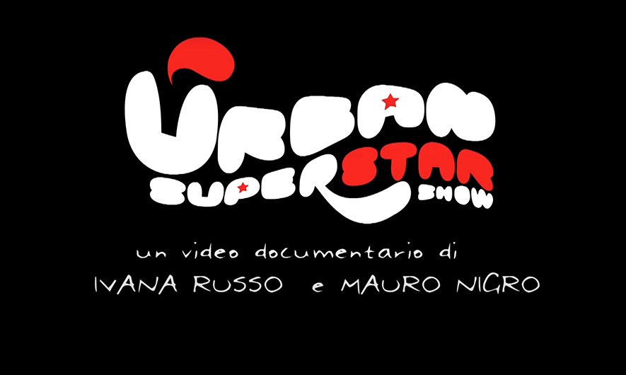 Urban Superstar- i Cantieri