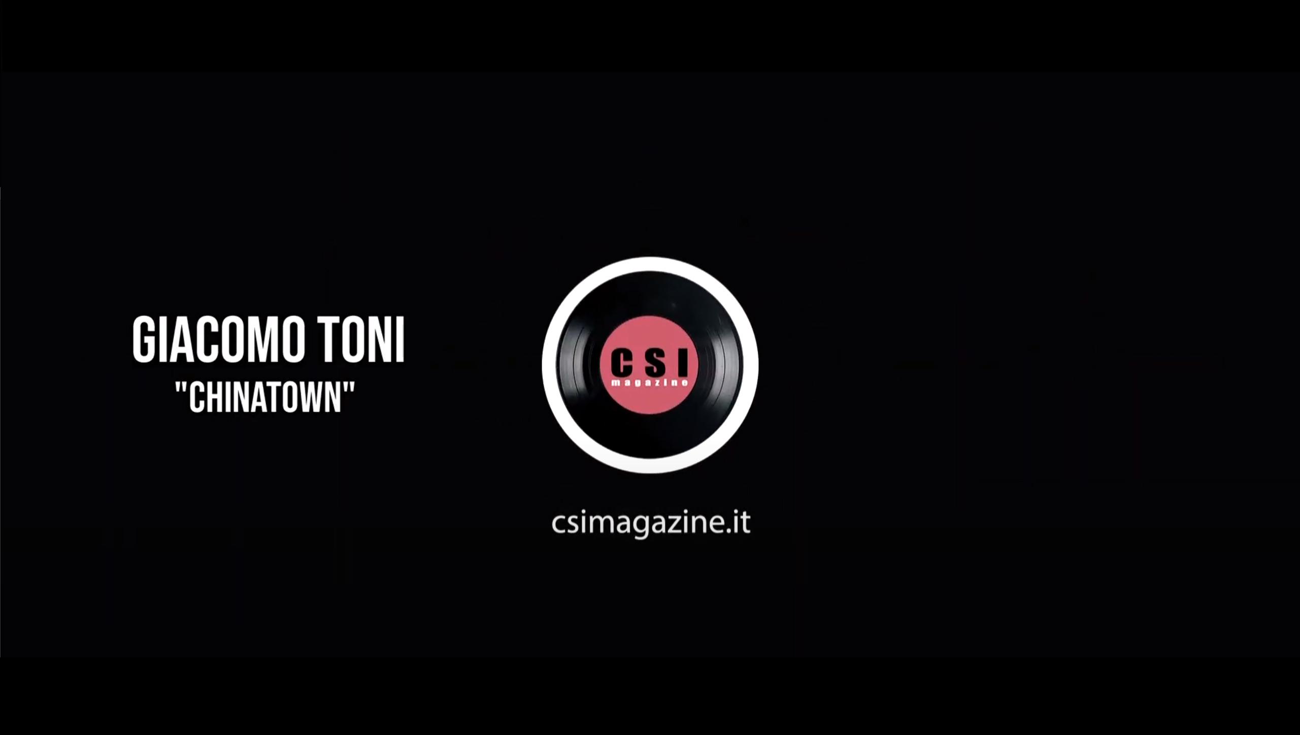 "Giacomo Toni – ""Chinatown"" – CSI Live Session"