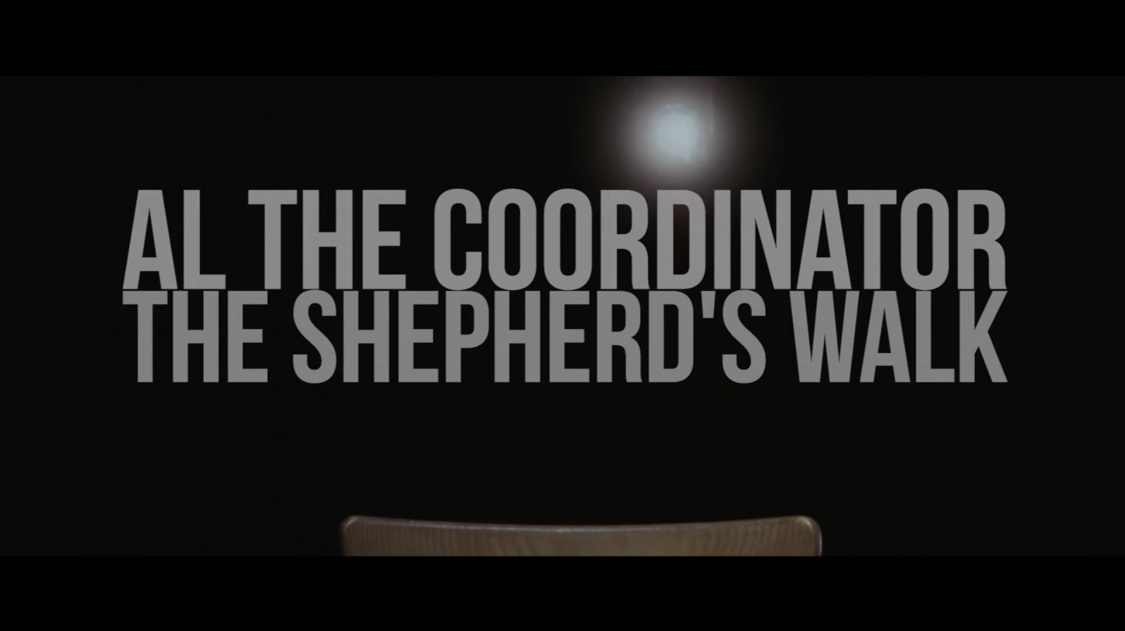 Al The Coordinator -The shepherd's walk